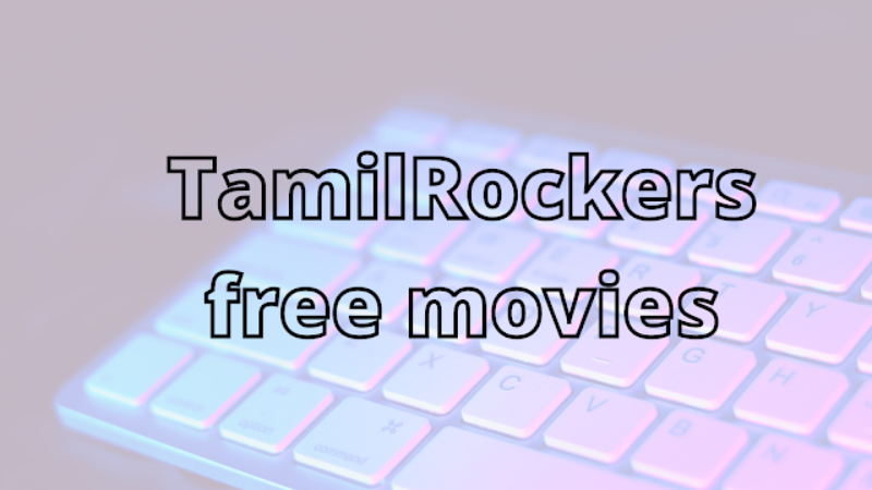 title image of TamilRockers - Do...